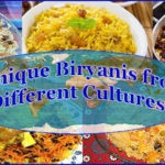 Have You Tried These 5 Unique Types of Biryani from Different Lands