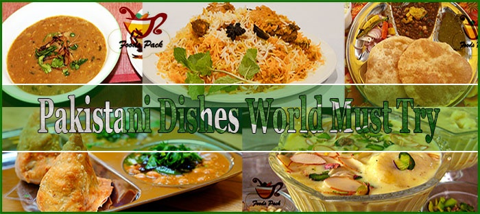 Must Try Pakistani Food Feature Image