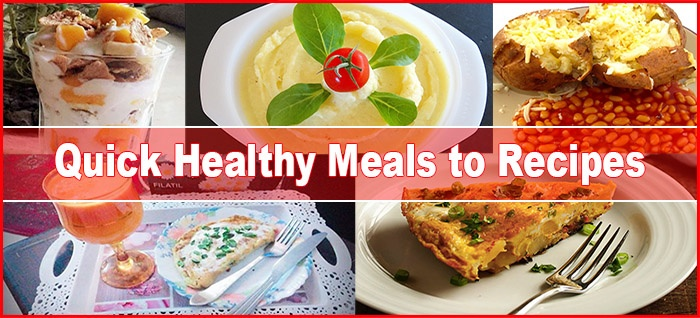 6 Most Delicious Quick & Healthy Meal Recipes Prepared in 10 Minutes