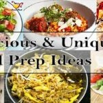 10 Unique and Delicious Meal Prep Ideas to Cook at Home