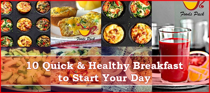10 Quick Healthy Breakfast Recipes – Easy to Cook & Delicious