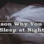 8 Reasons Why You Can't Sleep at Night and Their Solutions